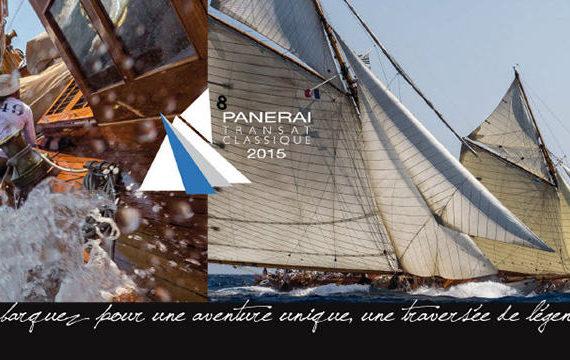PANERAI Transat Classique 2015, The Stuff of Legends!